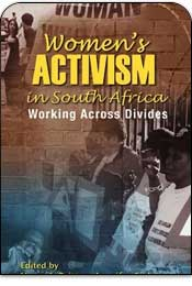Women's Activism in South Africa: Working Across Divides