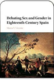 Debating Sex and Gender in Eighteenth-Century Spain