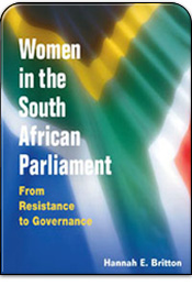 Women in the South African Parliament: From Resistance to Governance