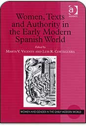 Women, Texts and Authority in The Early Modern Spanish World