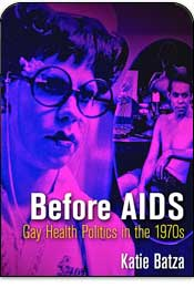 Before AIDS: Gay Health Politics in the 1970s